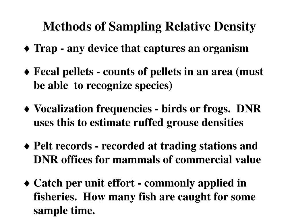 Methods of Sampling Relative Density