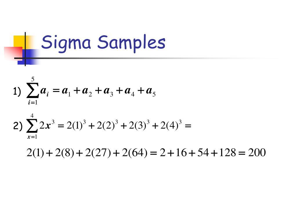 Sigma Samples