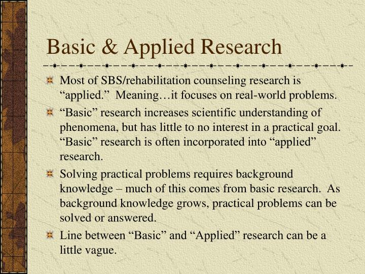 Basic & Applied Research