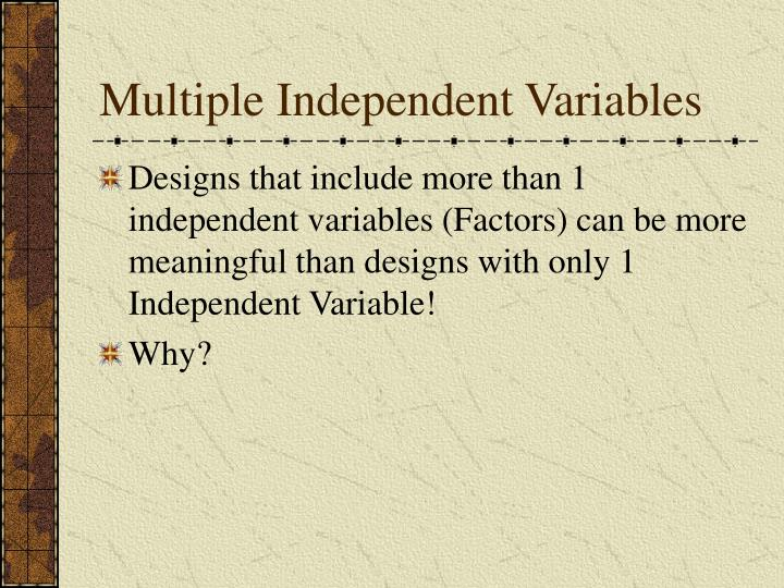 Multiple Independent Variables