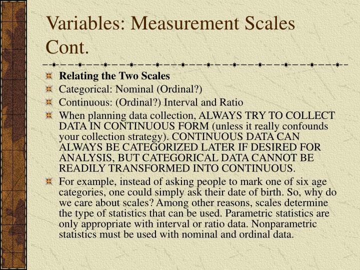Variables: Measurement Scales Cont.