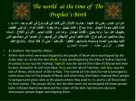 the world at the time of the prophet s birth1