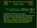 the world at the time of the prophet s birth7