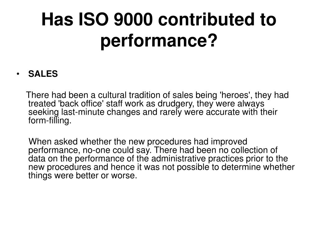 Has ISO 9000 contributed to performance?