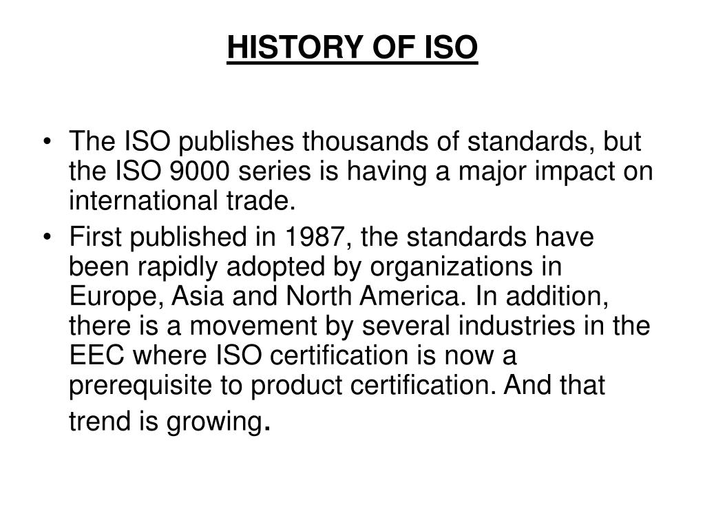 HISTORY OF ISO