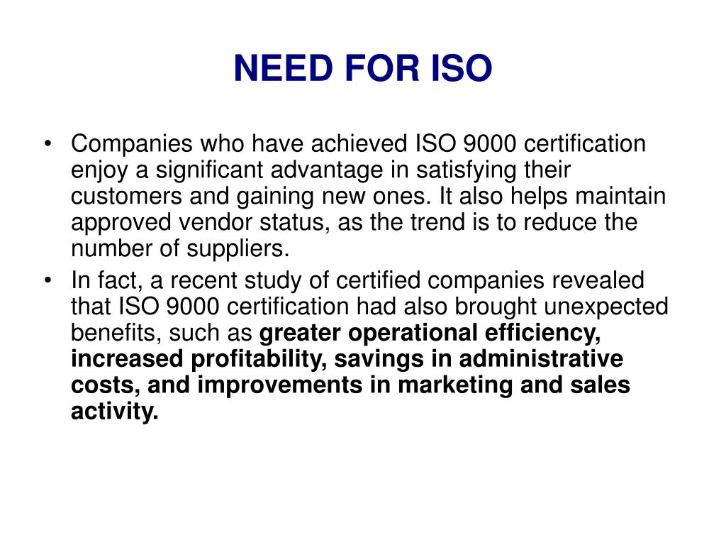 NEED FOR ISO
