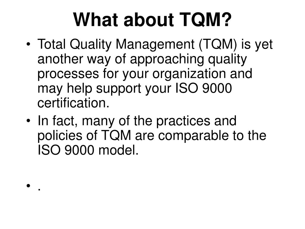 What about TQM?