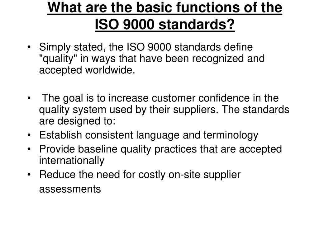 What are the basic functions of the ISO 9000 standards?