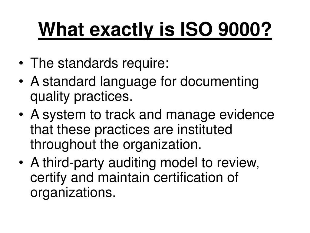 What exactly is ISO 9000?