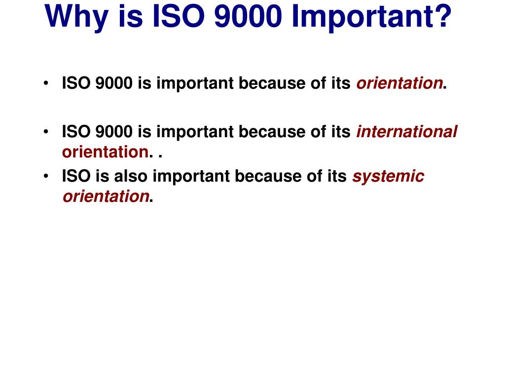 Why is ISO 9000 Important?