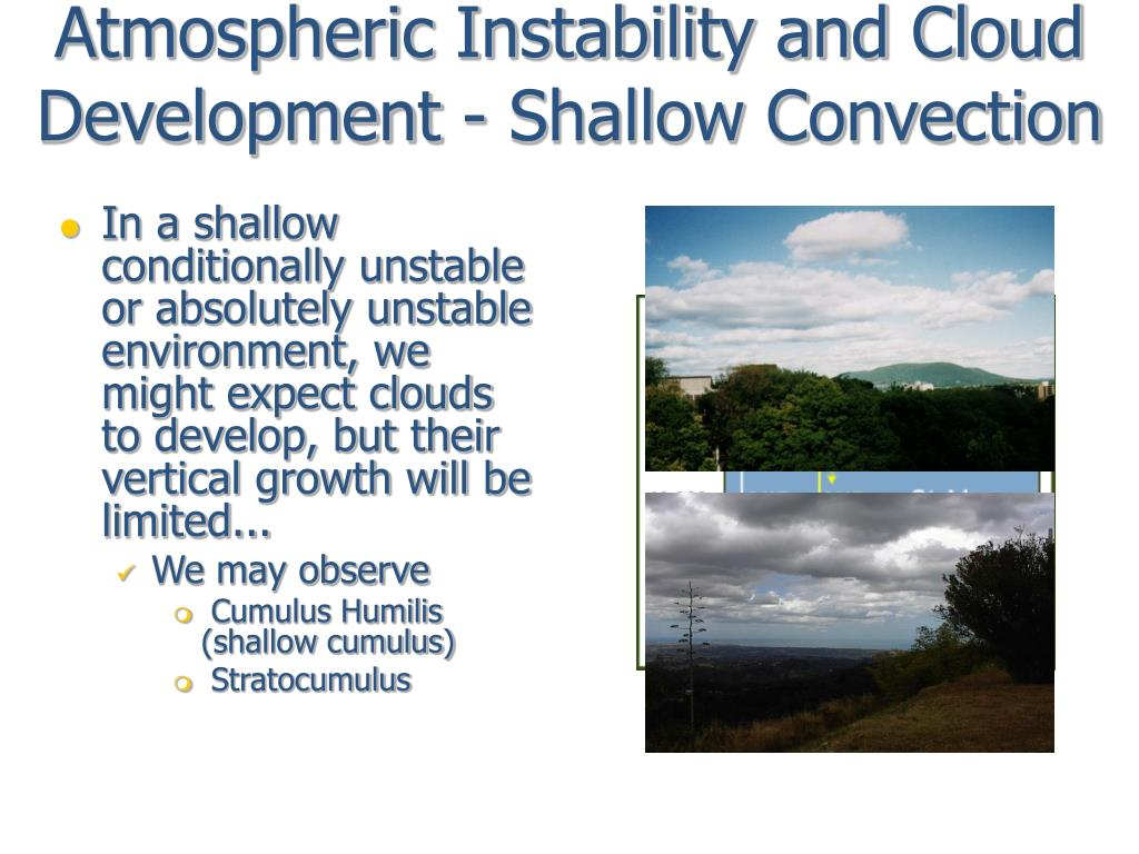 Atmospheric Instability and Cloud Development - Shallow Convection