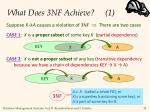 what does 3nf achieve 1
