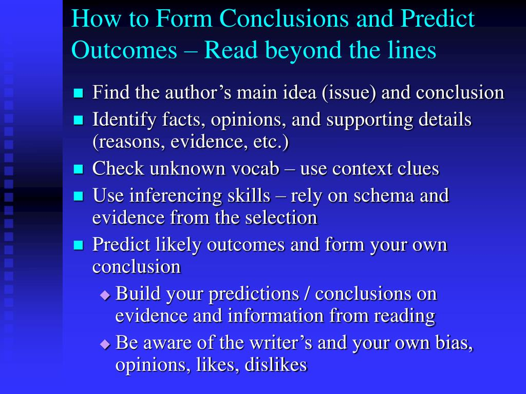How to Form Conclusions and Predict Outcomes – Read beyond the lines