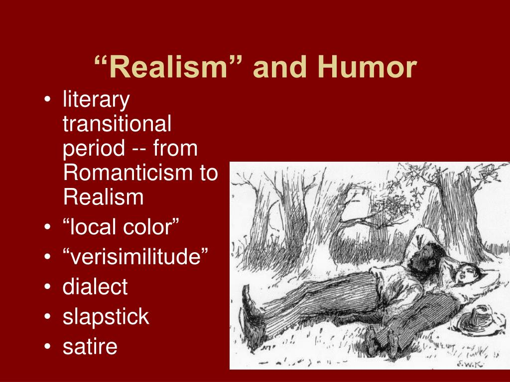 """Realism"" and Humor"