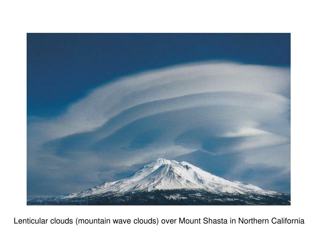 Lenticular clouds (mountain wave clouds) over Mount Shasta in Northern California