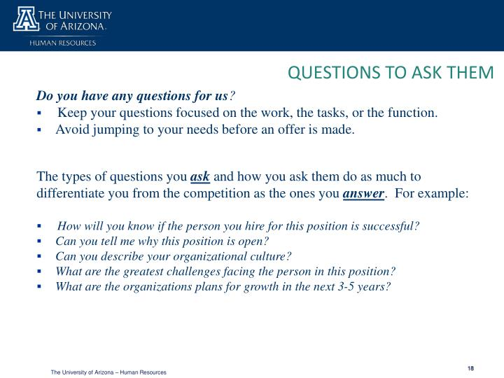QUESTIONS TO ASK THEM