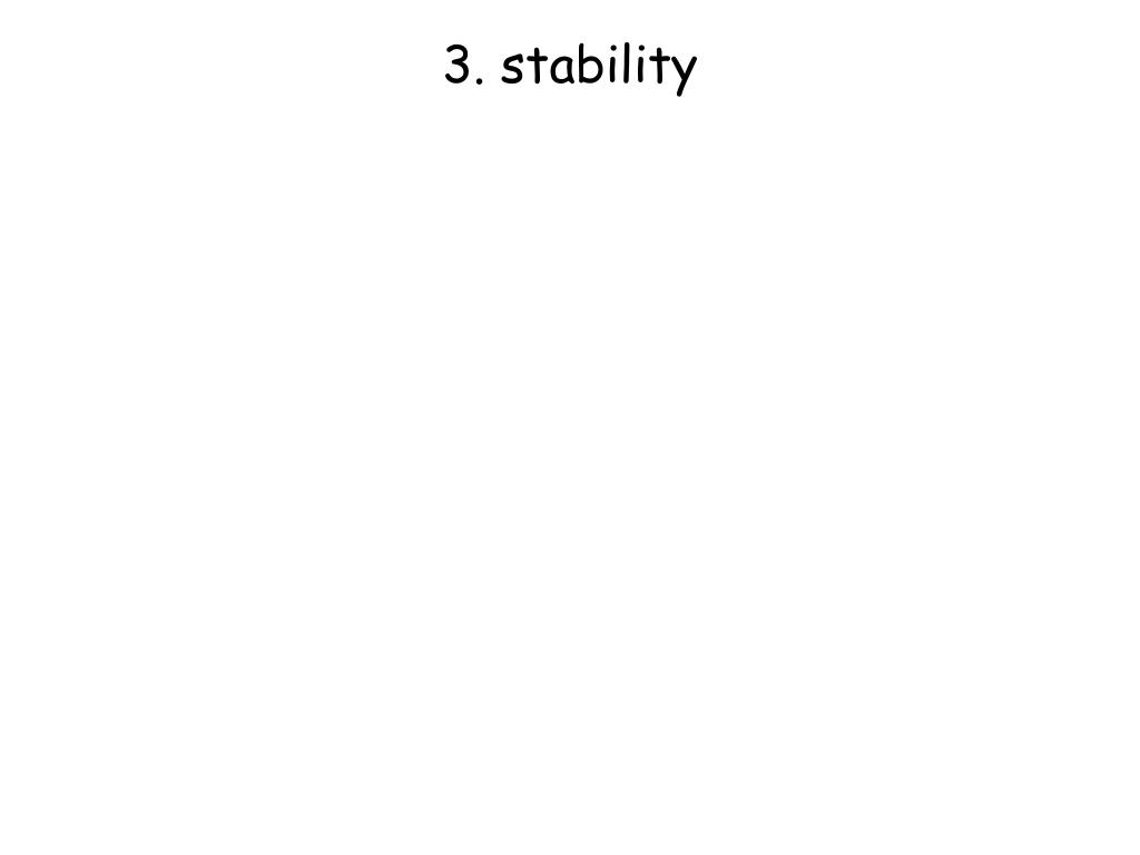 3. stability