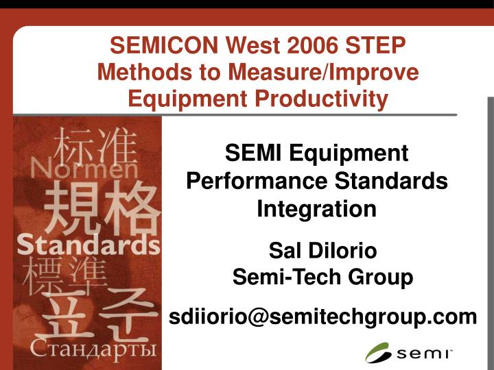 Semicon west 2006 step methods to measure improve equipment productivity