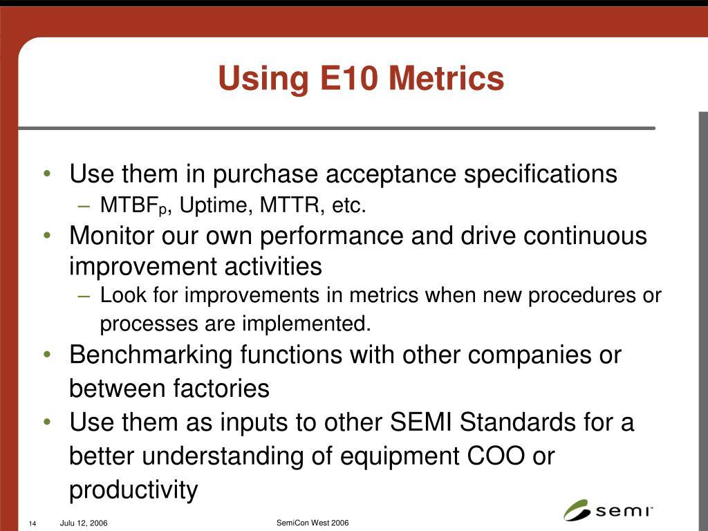 Using E10 Metrics