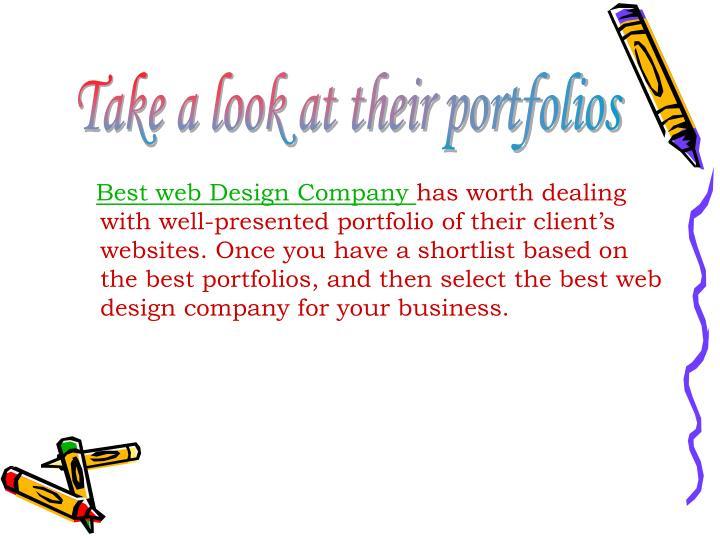 Take a look at their portfolios