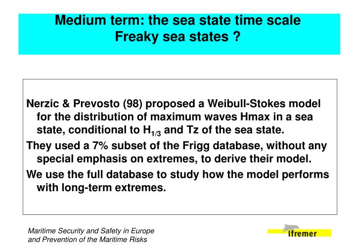Medium term: the sea state time scale