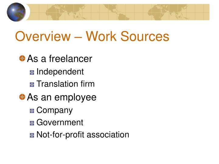 Overview – Work Sources