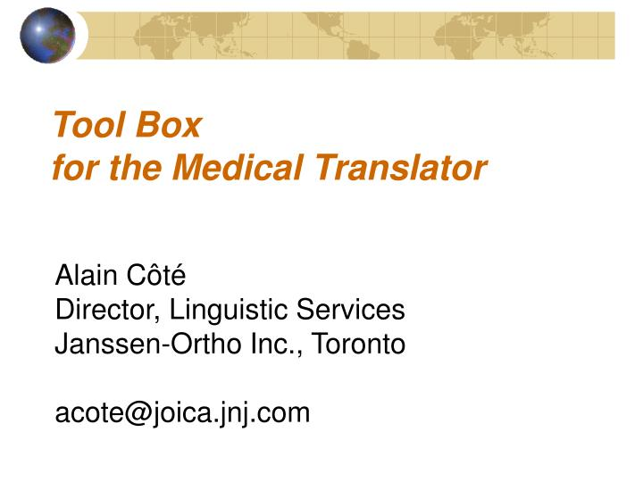 Tool box for the medical translator