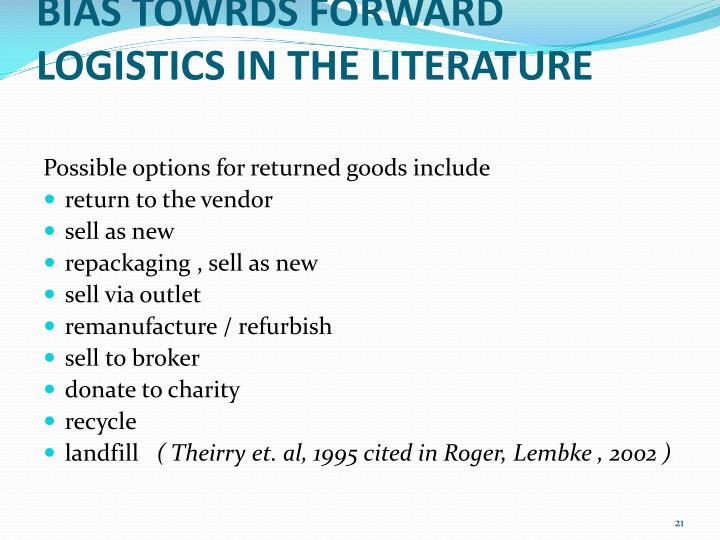 BIAS TOWRDS FORWARD LOGISTICS IN THE LITERATURE