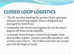closed loop logistics