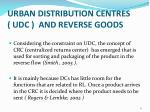 urban distribution centres udc and reverse goods1
