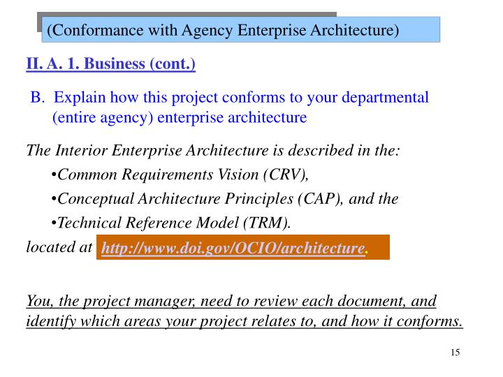 (Conformance with Agency Enterprise Architecture)