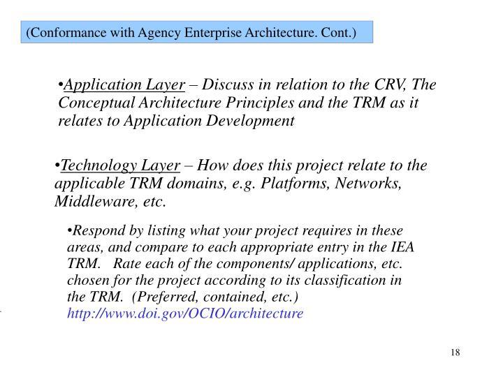 (Conformance with Agency Enterprise Architecture. Cont.)