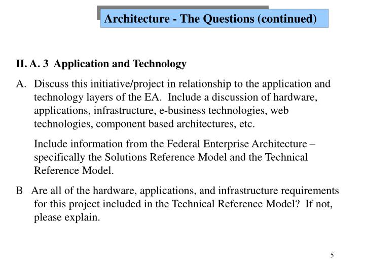 Architecture - The Questions (continued)