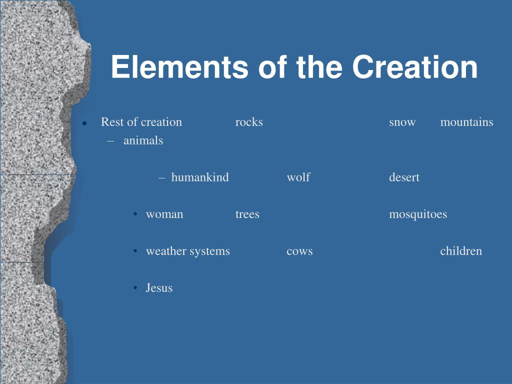Elements of the Creation