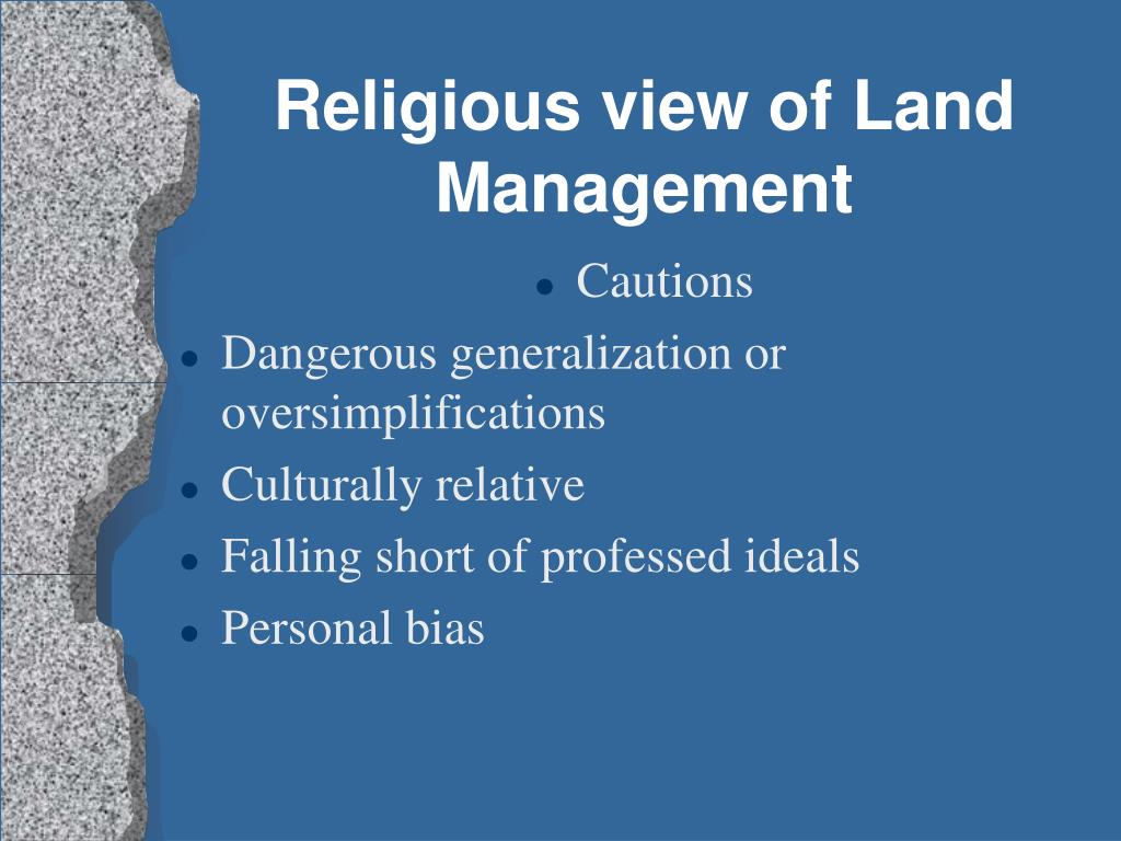 Religious view of Land Management