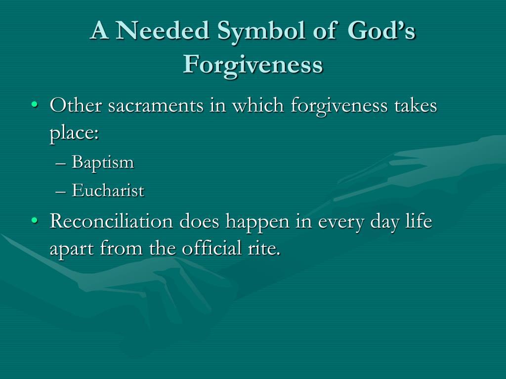 A Needed Symbol of God's Forgiveness