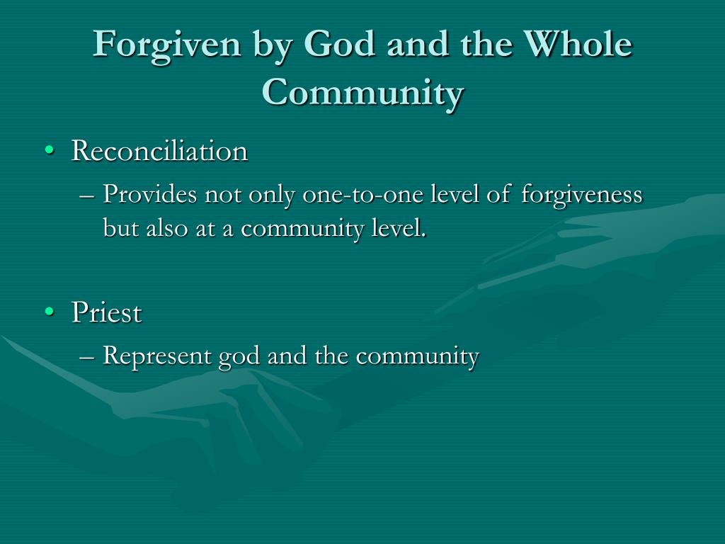 Forgiven by God and the Whole Community