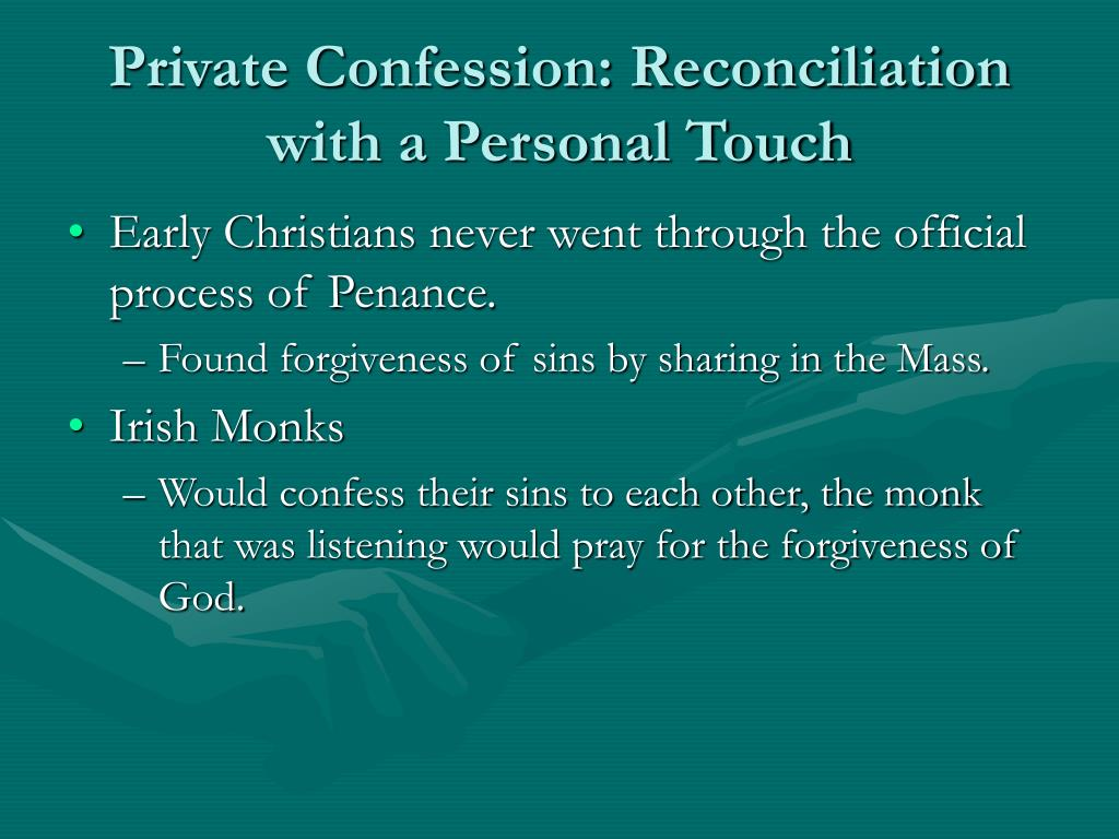 Private Confession: Reconciliation with a Personal Touch