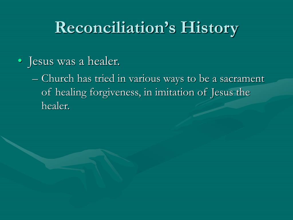 Reconciliation's History
