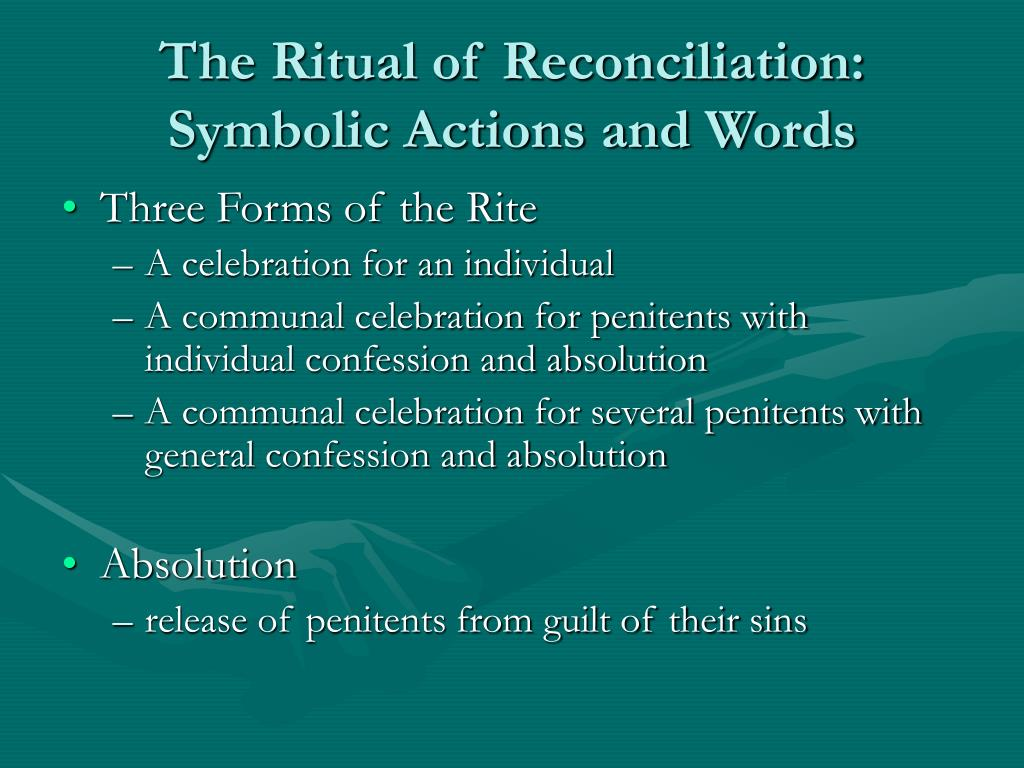 The Ritual of Reconciliation: Symbolic Actions and Words