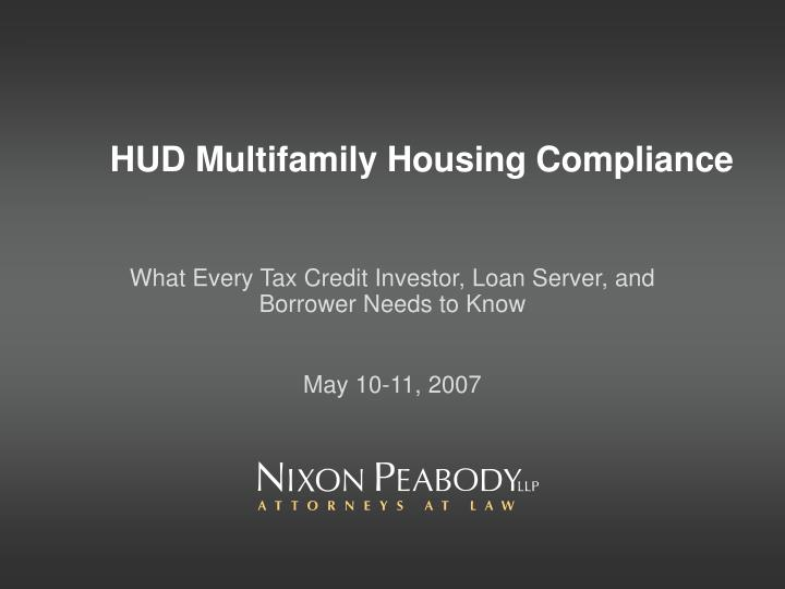 Hud multifamily housing compliance l.jpg