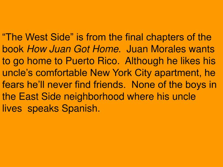 """The West Side"" is from the final chapters of the book"