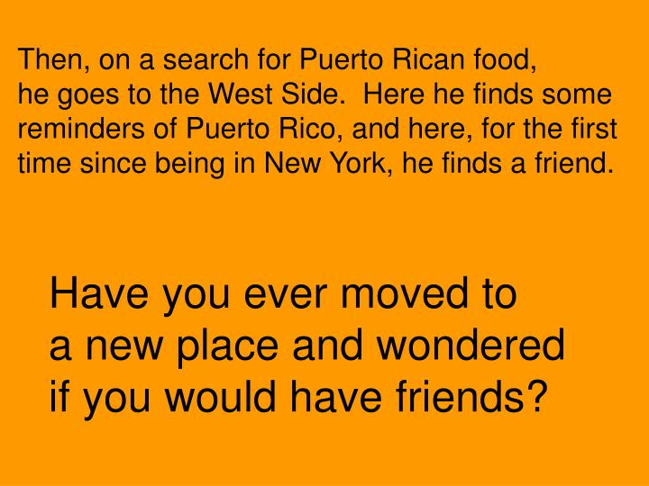 Then, on a search for Puerto Rican food,
