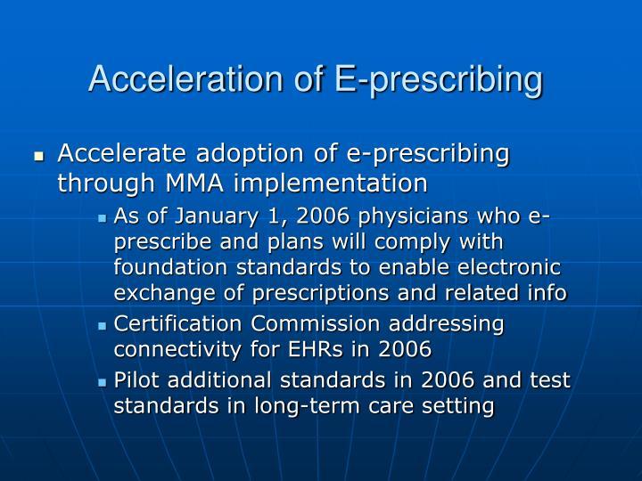 Acceleration of E-prescribing