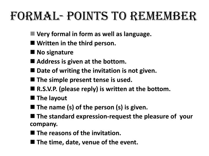 Formal- points to remember