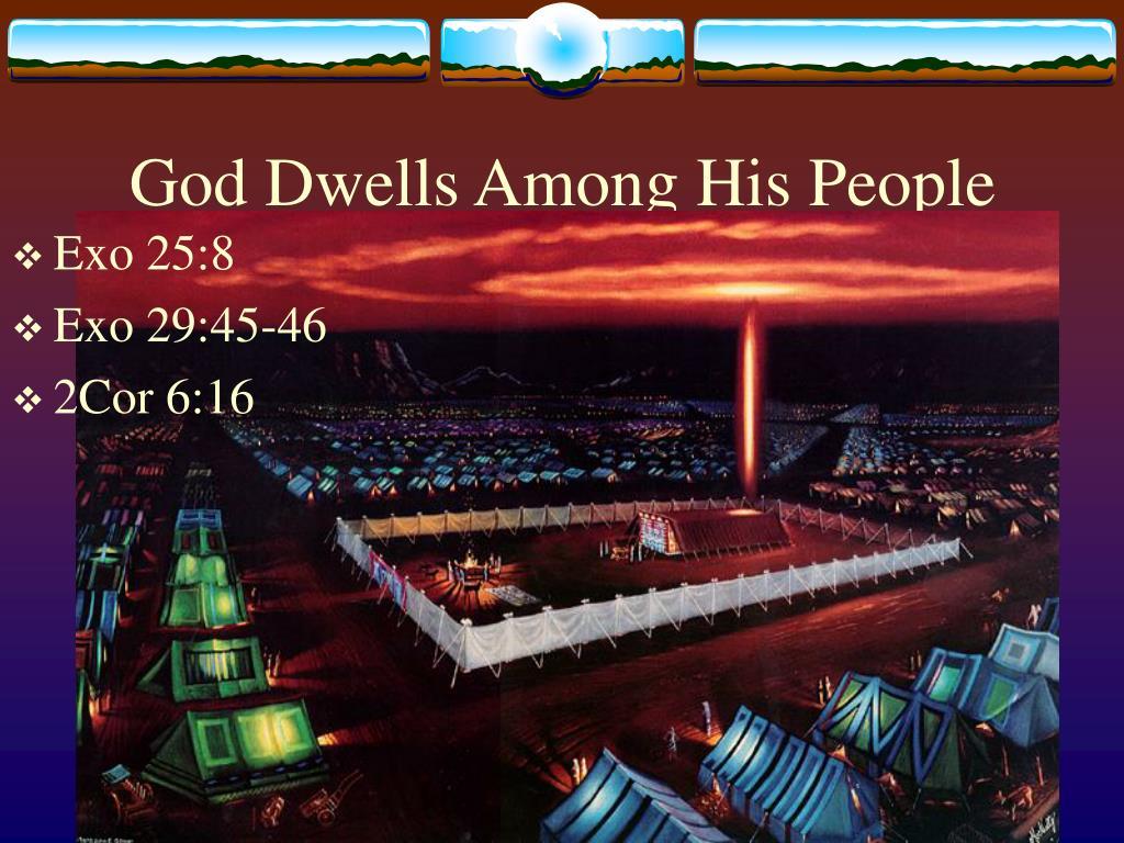 God Dwells Among His People