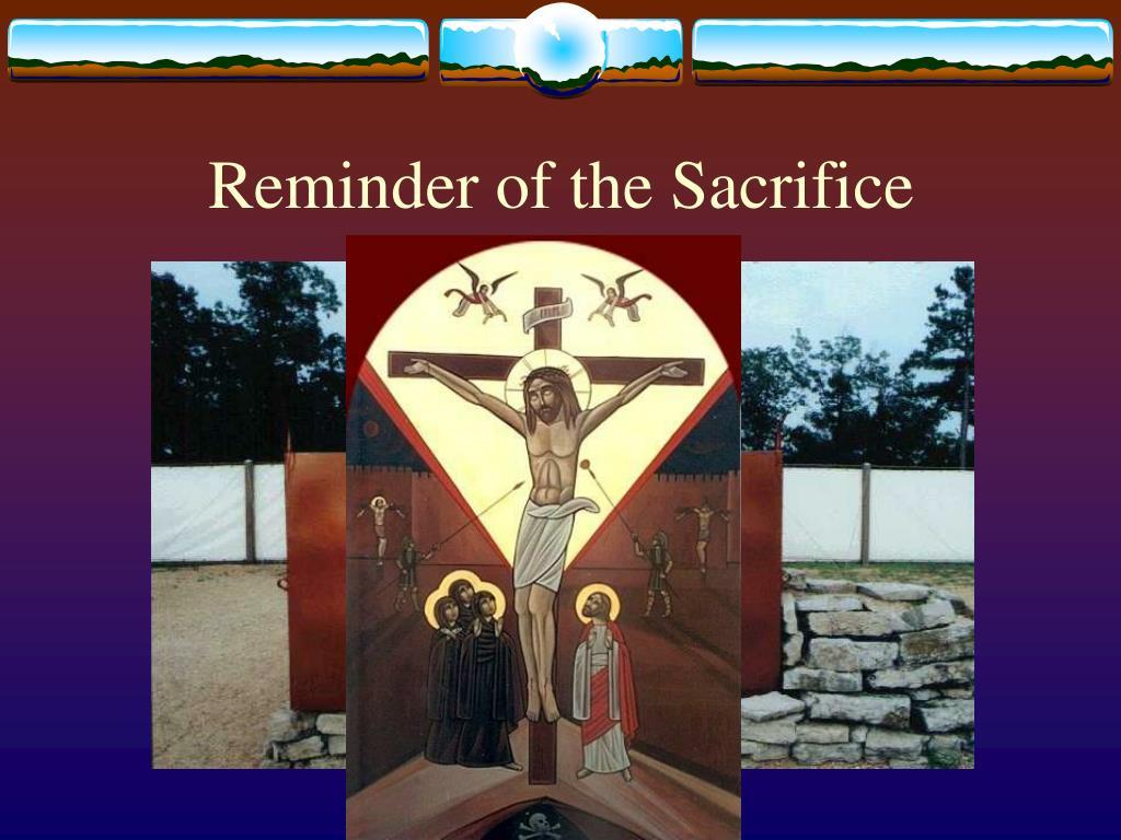 Reminder of the Sacrifice