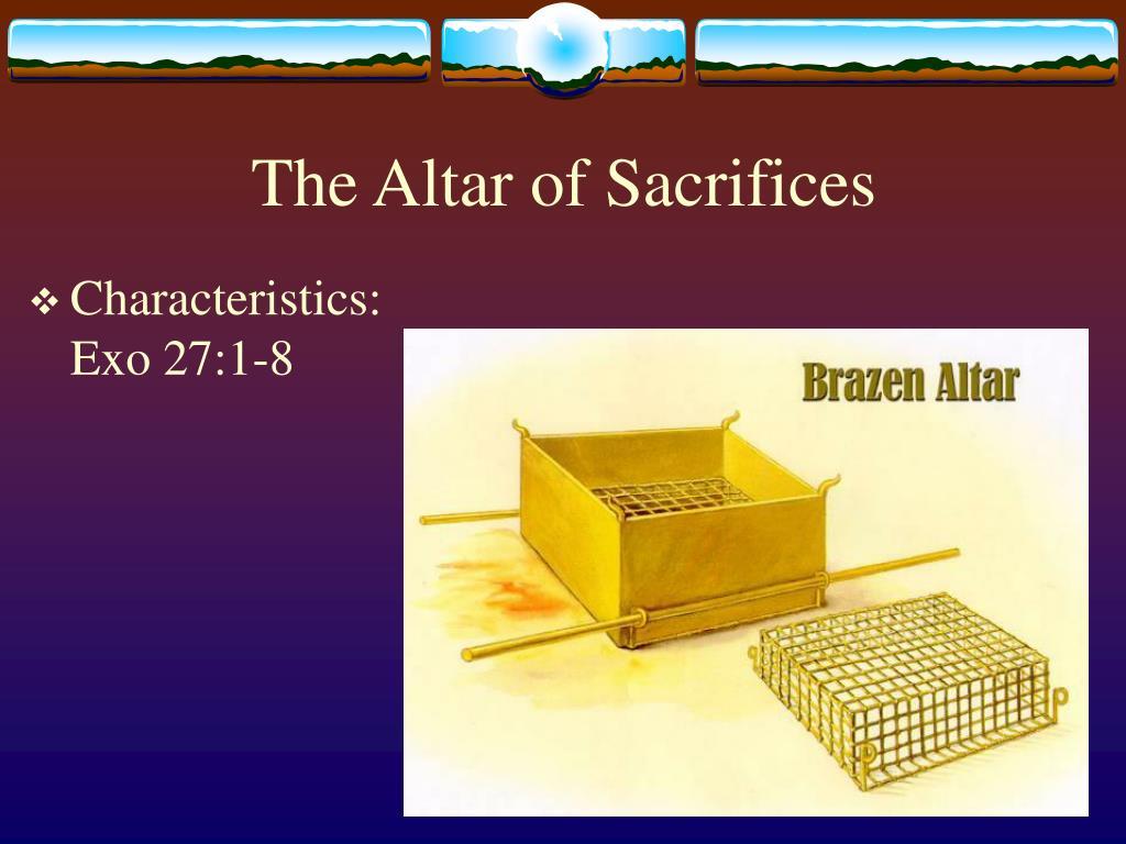 The Altar of Sacrifices