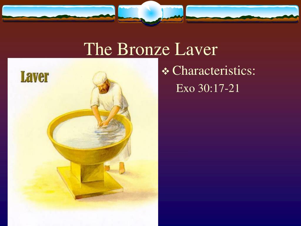 The Bronze Laver