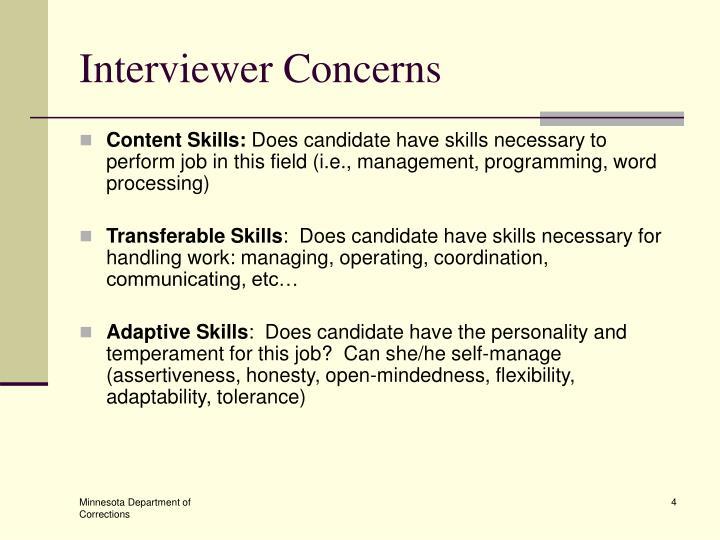 Interviewer Concerns